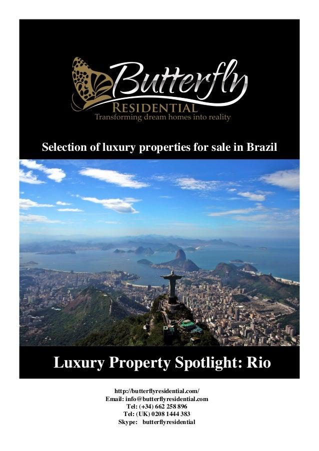 Luxury Property Spotlight: Rio http://butterflyresidential.com/ Email: info@butterflyresidential.com Tel: (+34) 662 258 89...