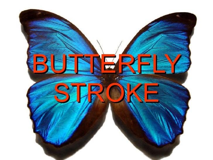 Butterfly stroke