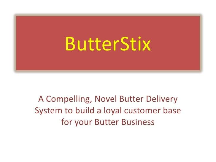 ButterStix
