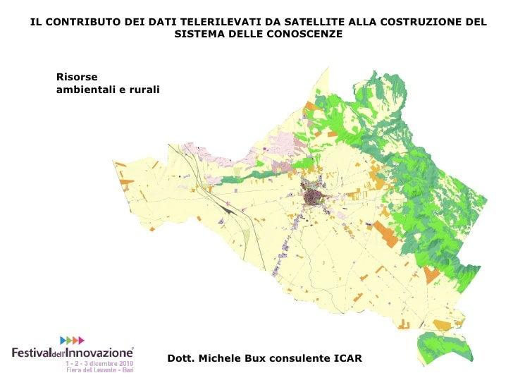 Michele Bux - Innovazione Tecnologica nella redazione dei Piani: il contributo dei dati telerilevati da satellite