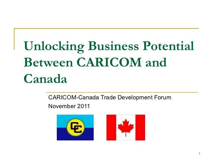 CARICOM-Canada Trade Development Forum - Unlocking Business Potential between CARICOM and Canada  [HC Buxo, High Commissioner of Trinidad & Tobago, Canada]