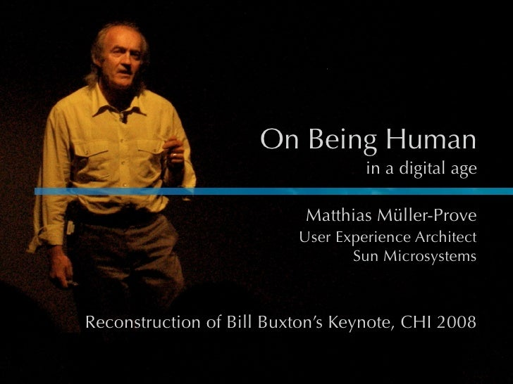On Being Human                                    in a digital age                             Matthias Müller-Prove      ...