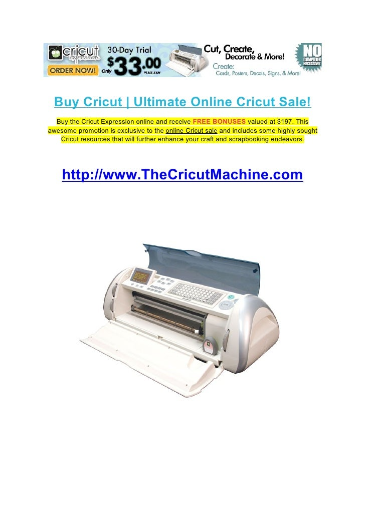Buy Cricut | Ultimate Online Cricut Sale!   Buy the Cricut Expression online and receive FREE BONUSES valued at $197. This...
