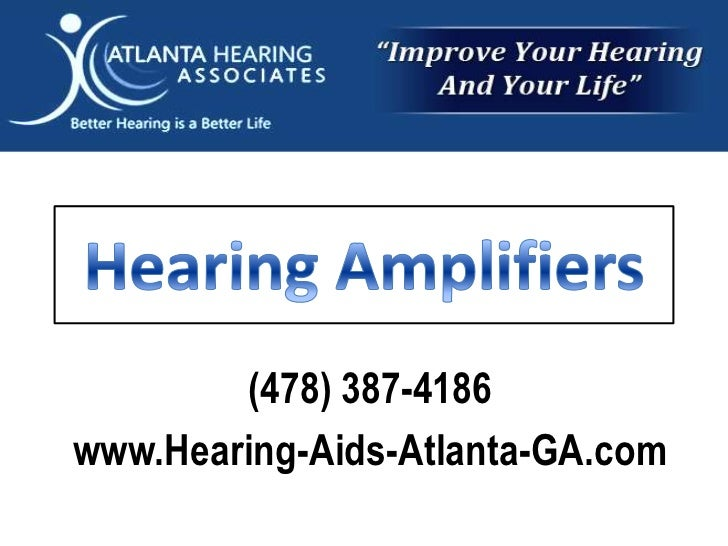 Hearing Amplifiers<br />(478) 387-4186<br />www.Hearing-Aids-Atlanta-GA.com<br />