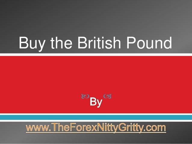 Buy the British Pound