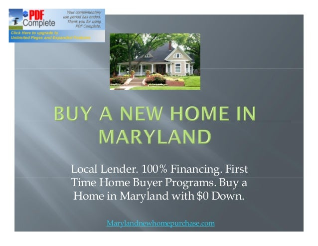 Local Lender. 100% Financing. First Time Home Buyer Programs. Buy a Home in Maryland with $0 Down. Marylandnewhomepurchase...
