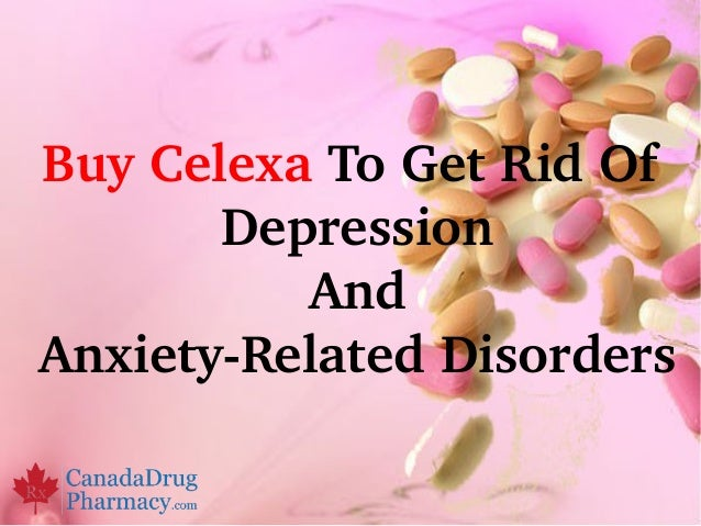 Buy celexa to get rid of depression and anxiety related disorders