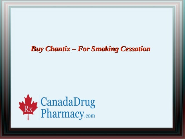 Buy Chantix – For Smoking Cessation