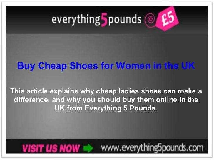 Buy Cheap Shoes for Women in the UK from Everything 5 Pounds