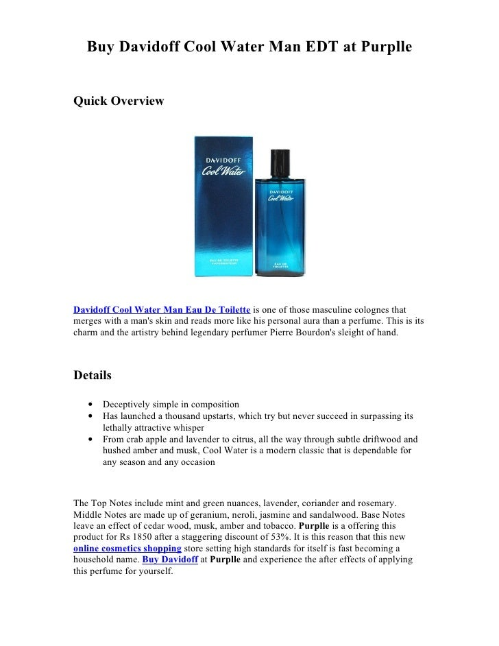 Buy Davidoff Cool Water Man EDT at PurplleQuick OverviewDavidoff Cool Water Man Eau De Toilette is one of those masculine ...