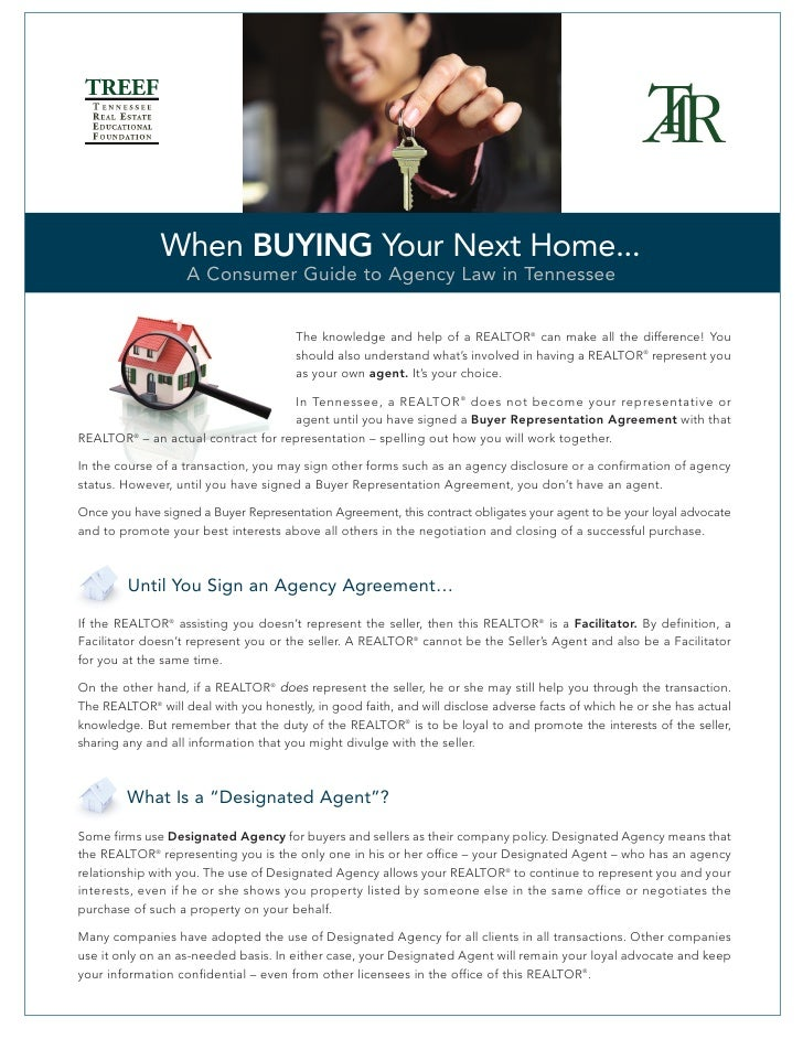 When BUYING Your Next Home...                    A Consumer Guide to Agency Law in Tennessee                              ...