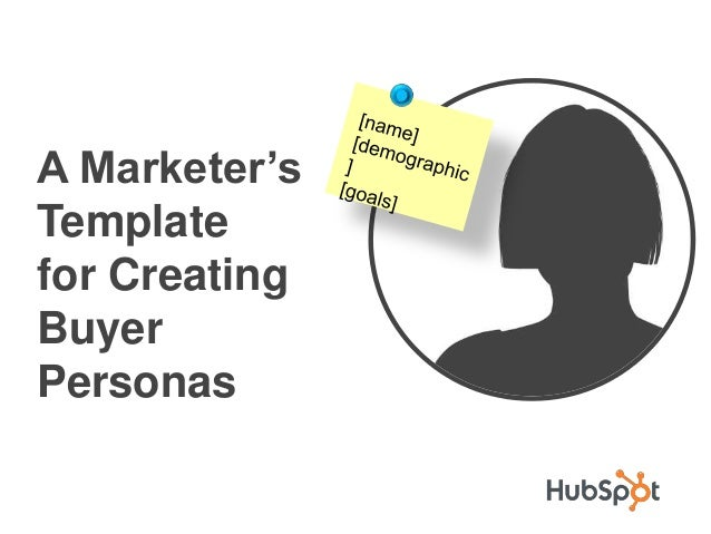 HubSpot Guide to Buyer Persona Creation