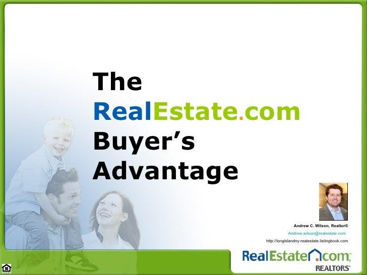 The  Real Estate . com  Buyer's Advantage