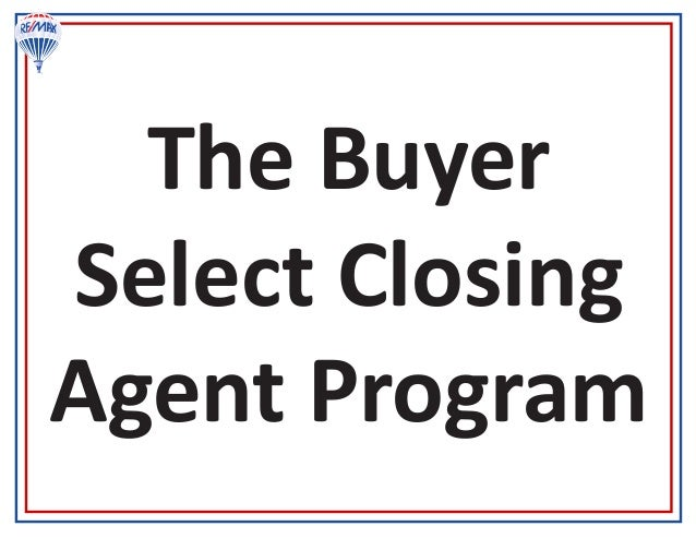 The Buyer Select Closing Agent Program