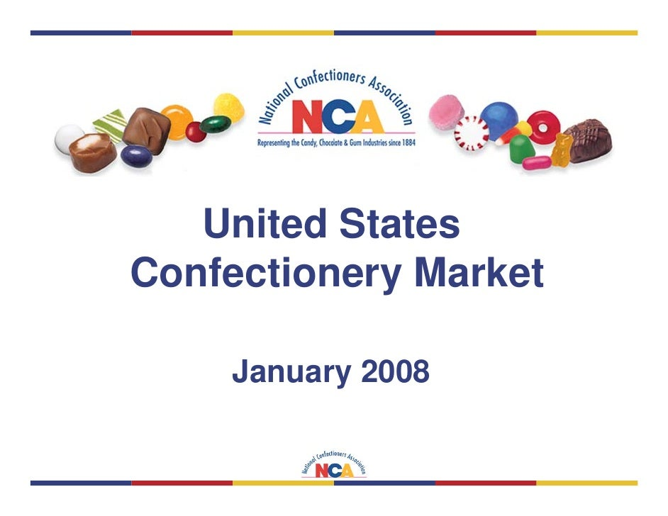 United States Confectionery Market      January 2008