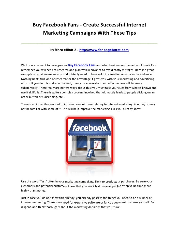 Buy Facebook Fans - Create Successful Internet             Marketing Campaigns With These Tips____________________________...