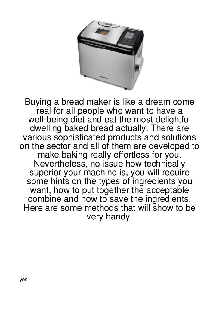 Buying-A-Bread-Maker-Is-Like-A-Dream-Come-Real-For66