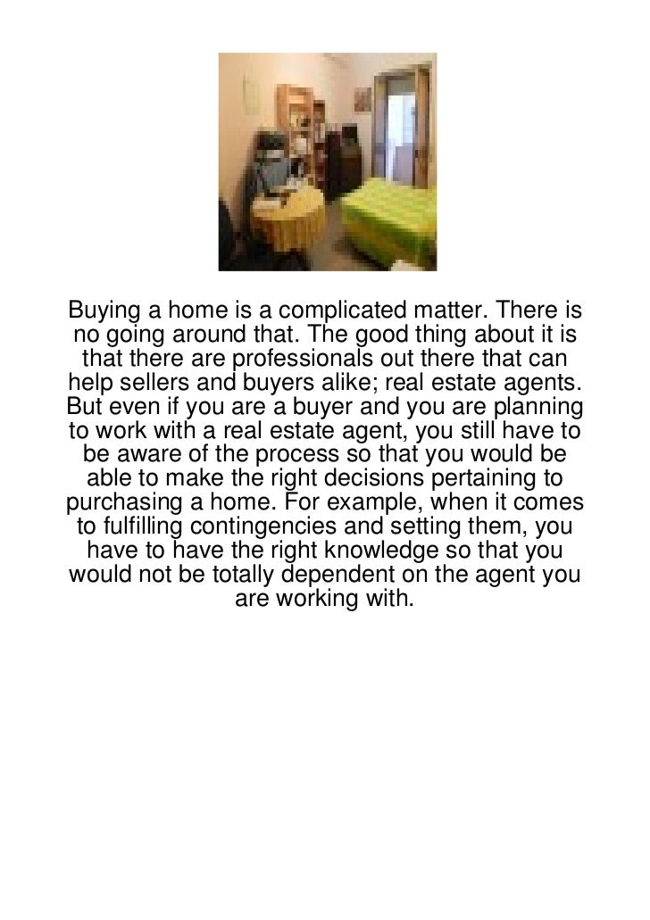 Buying a home is a complicated matter. There is no going around that. The good thing about it is  that there are professio...