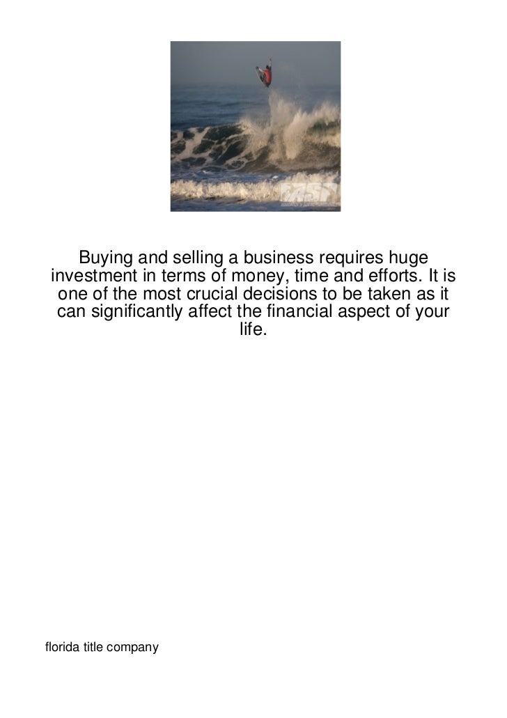 Buying and selling a business requires huge investment in terms of money, time and efforts. It is  one of the most crucial...