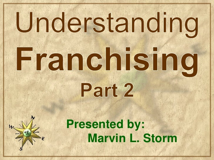Understanding Franchising - Part 2