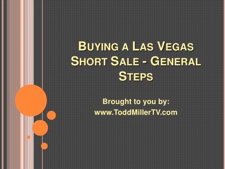 Buying a Las Vegas Short Sale - General Steps