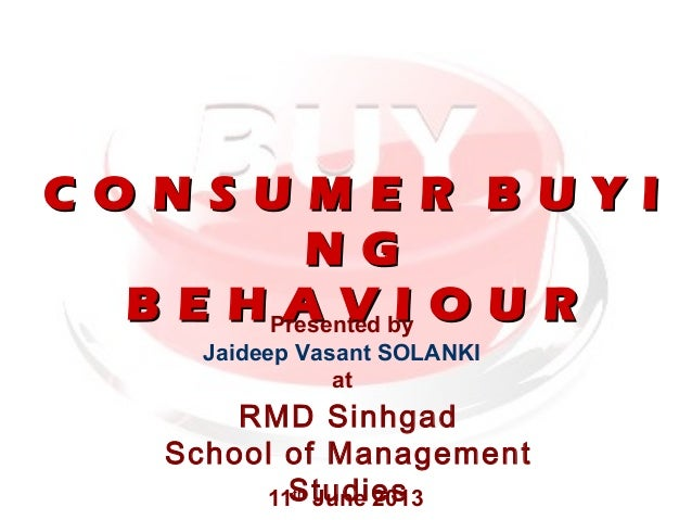 Consumer Buying Behavior and Buying Decision Process