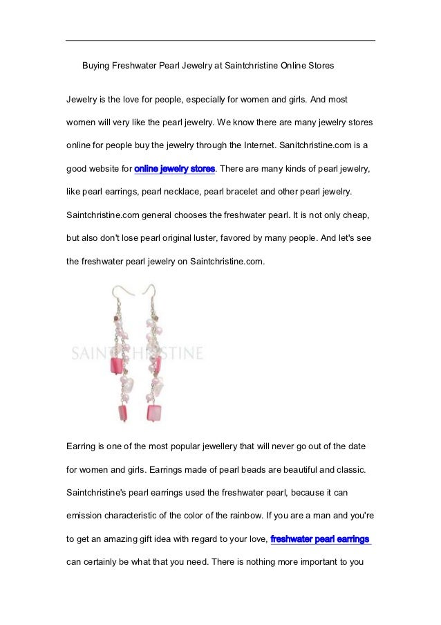 Buying Freshwater Pearl Jewelry at Saintchristine Online StoresJewelry is the love for people, especially for women and gi...