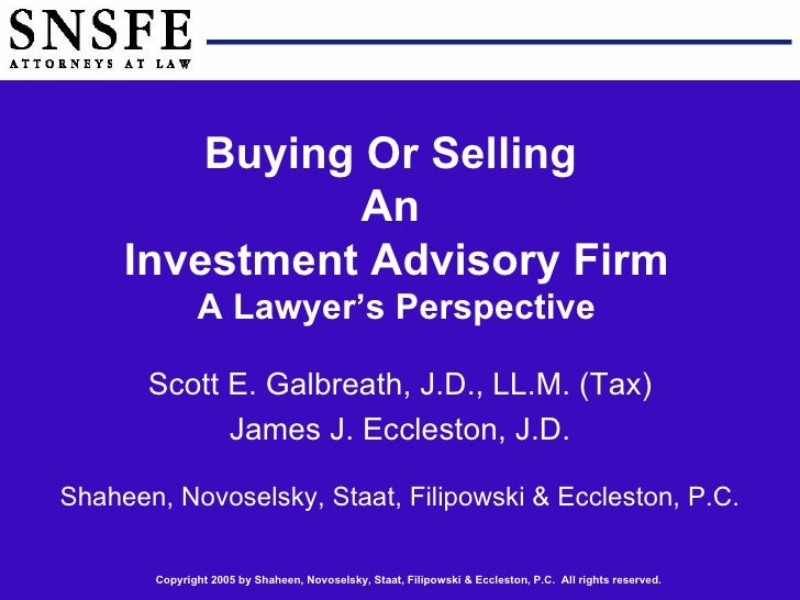 Buying or Selling an Investment Advisory Firm: A Lawyer\'s Perspective