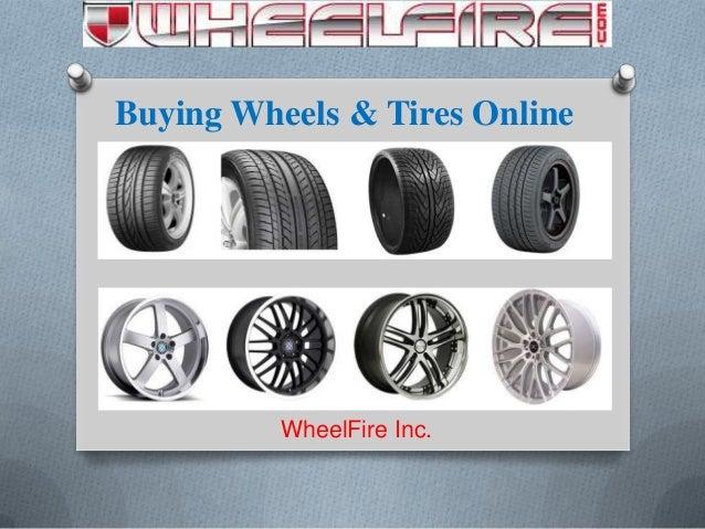 Buying Wheels & Tires Online WheelFire Inc.