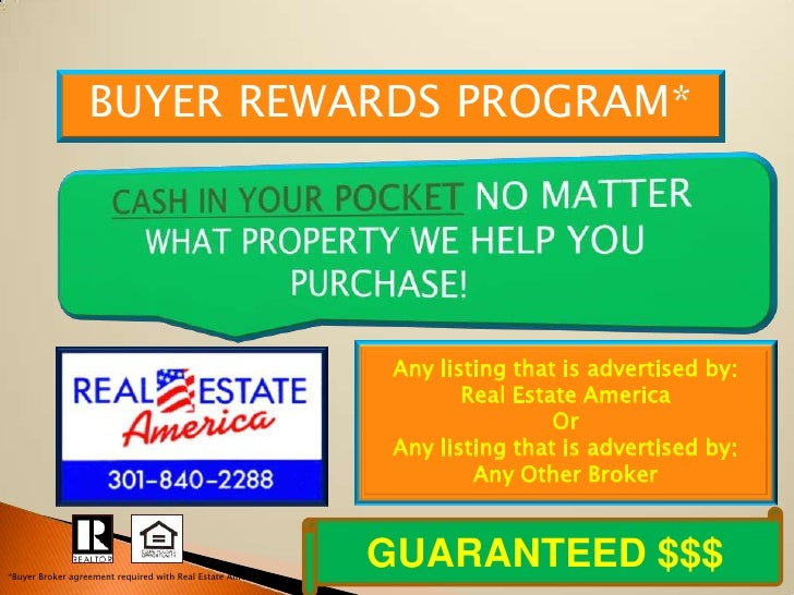 BUYER REWARDS PROGRAM*                                                                  Any listing that is advertised by:...