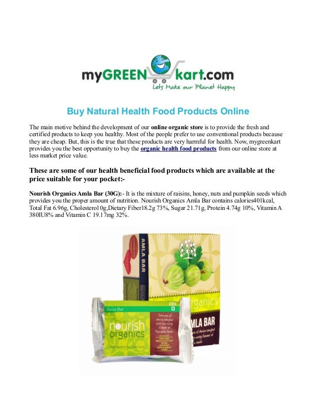 Buy Natural Health Food Products Online The main motive behind the development of our online organic store is to provide t...