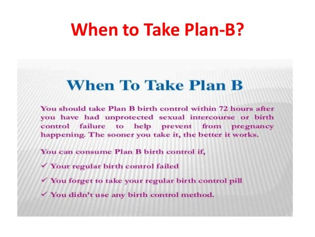 can plan b terminate a pregnancy by how stop pregnancy with plan b 72