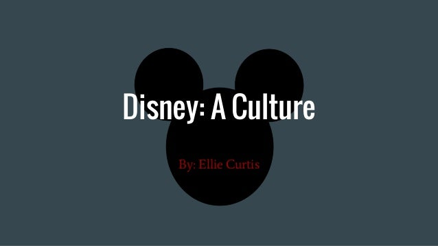 assessing corporate culture walt disney Evaluate the importance of the walt disney company vision, mission, and brand essence and its role in the success of the walt disney company analyze the ways brand and corporate culture creates a competitive advantage for corporations.