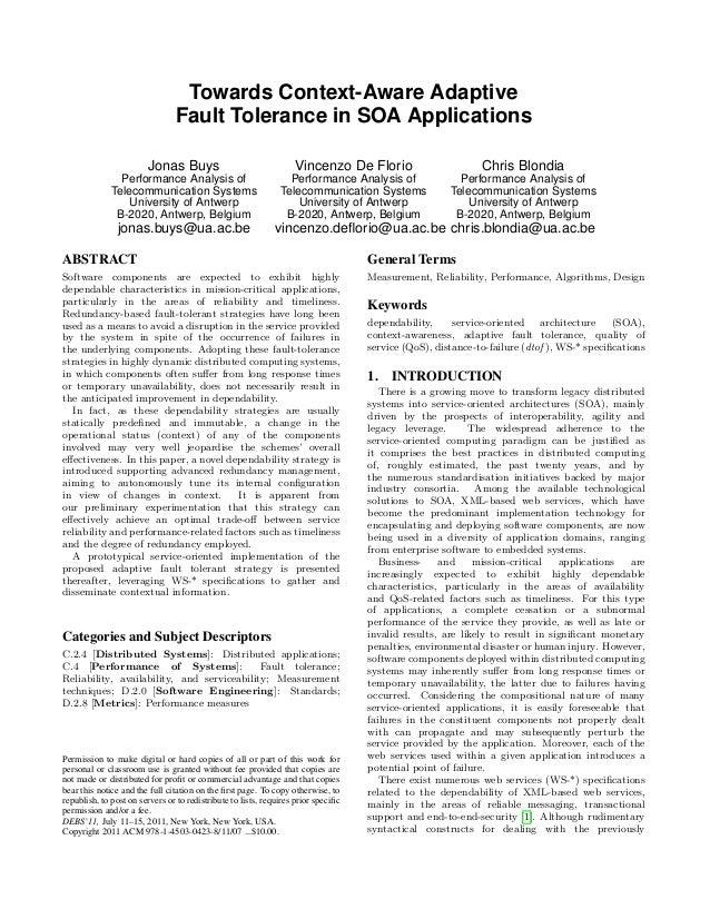 Towards Context-Aware Adaptive Fault Tolerance in SOA Applications Jonas Buys  Vincenzo De Florio  Chris Blondia  Performa...