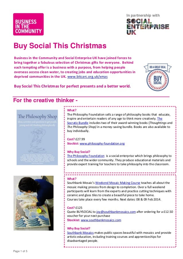 In partnership with  Buy Social This Christmas Business in the Community and Social Enterprise UK have joined forces to br...