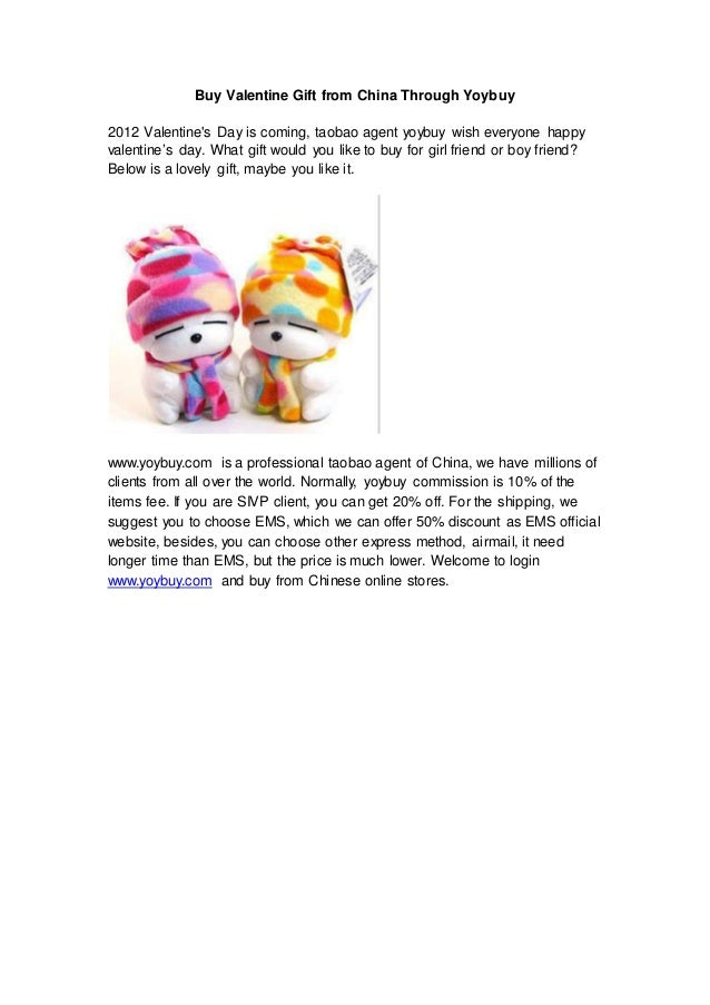 Buy Valentine Gift from China Through Yoybuy 2012 Valentine's Day is coming, taobao agent yoybuy wish everyone happy valen...