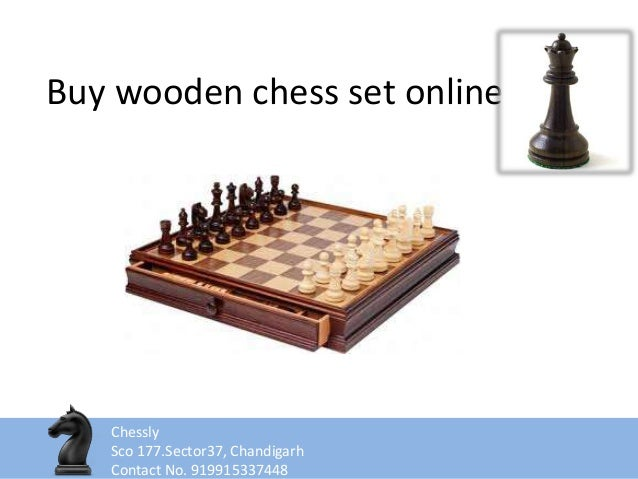 Buy wooden chess set online Chessly Sco 177.Sector37, Chandigarh Contact No. 919915337448