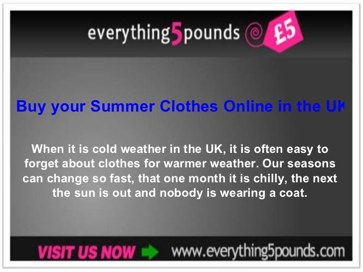 Buy your Summer Clothes Online in the UK