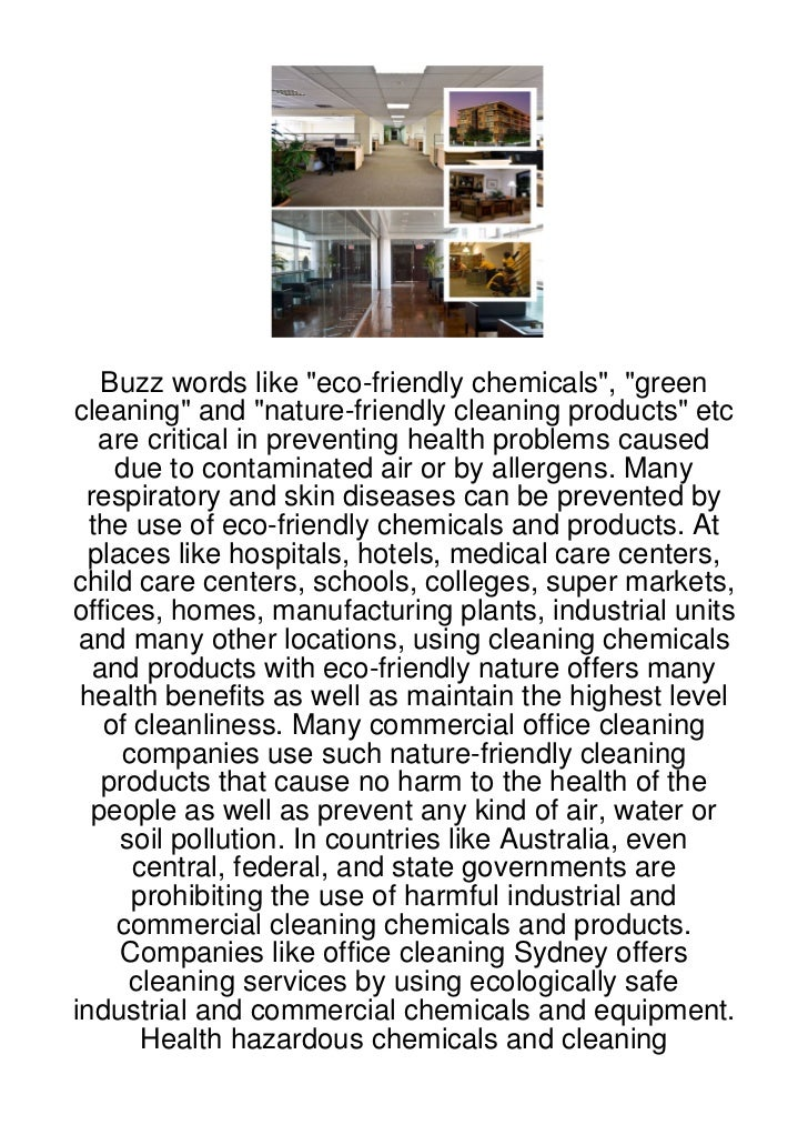"""Buzz words like """"eco-friendly chemicals"""", """"greencleaning"""" and """"nature-friendly cleaning products"""" etc   are critical in pr..."""