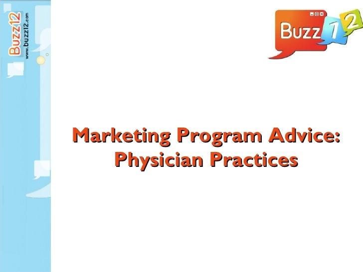 Marketing Program Advice:   Physician Practices