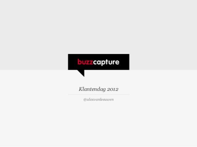 Presentatie Alex van Leeuwen tijdens Buzzcapture klantendag 2012