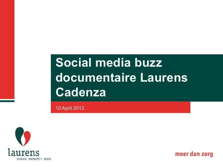 Social media buzzdocumentaire LaurensCadenza10 April 2012