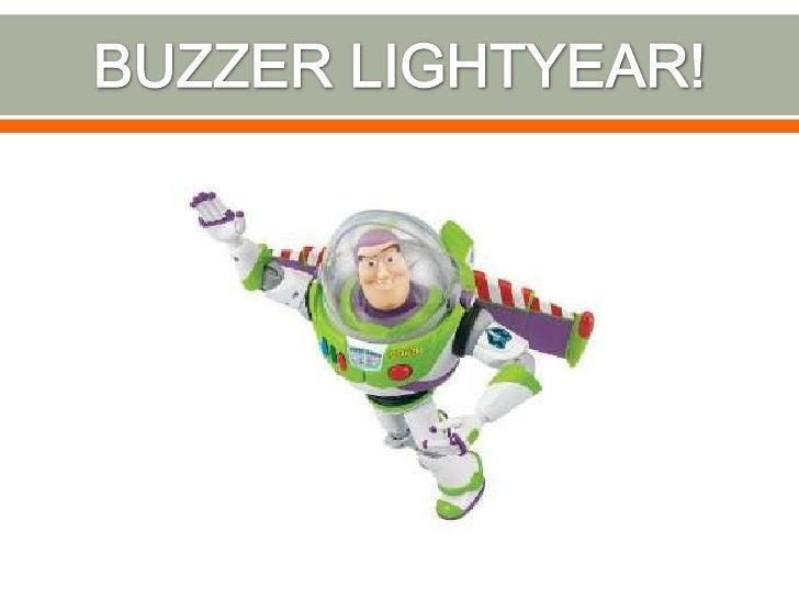 BUZZER LIGHTYEAR!<br />