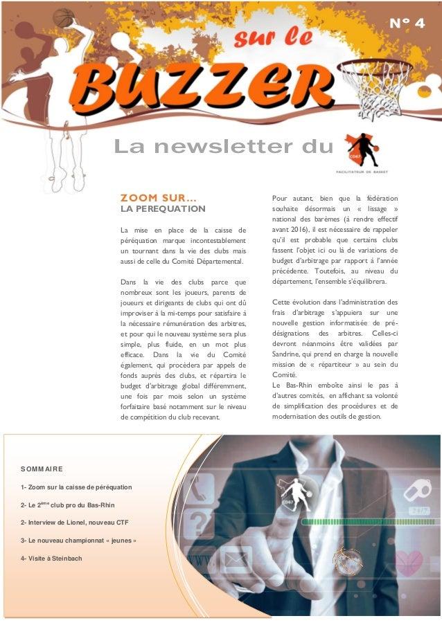 La newsletter du  N° 4 newsletter du  SOMMAIRE  1- Zoom sur la caisse de péréquation  2- Le 2ème club pro du Bas-Rhin  2- ...