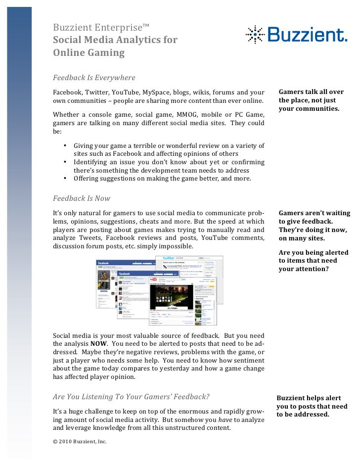 Buzzient  Enterprise™   Social  Media  Analytics  for   Online  Gaming       Feedback  Is  Everywher...