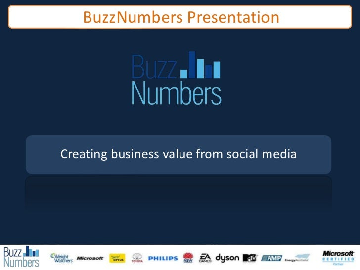 BuzzNumbers Presentation<br />Creating business value from social media<br />