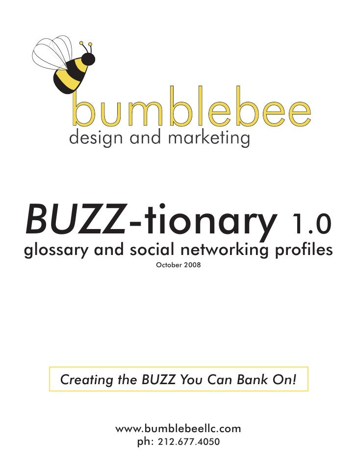 BUZZ-tionary                         1.0 glossary and social networking profiles                  October 2008         Cre...