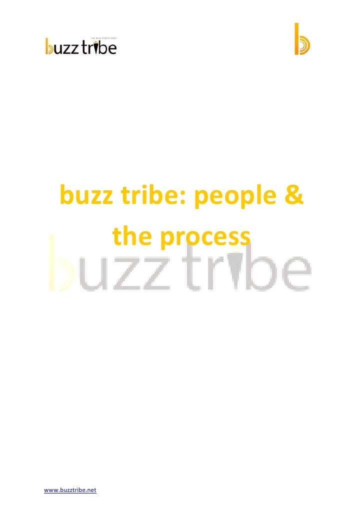 buzz tribe: people &         the process     www.buzztribe.net
