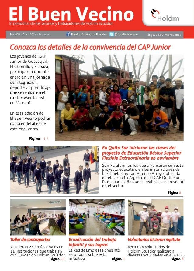 No. 021 · Abril 2014 · Ecuador Los jóvenes del CAP Junior de Guayaquil, El Chorrillo y Picoazá, participaron durante enero...