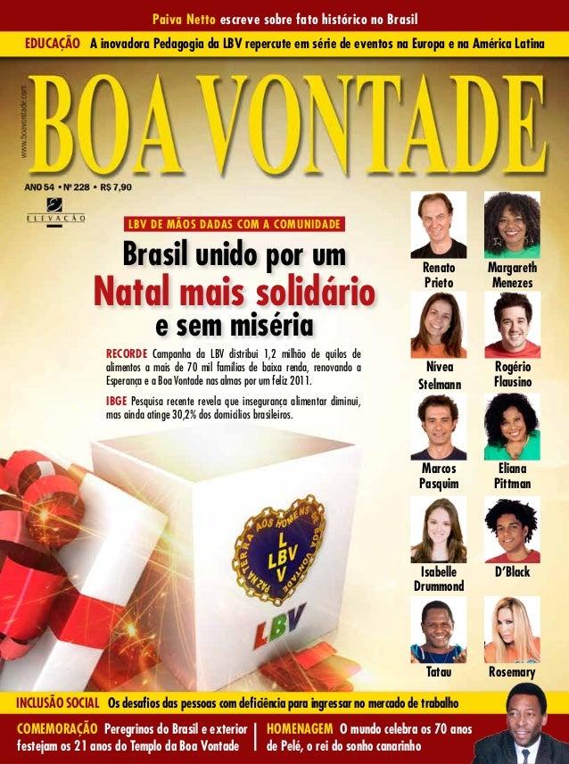 Paiva Netto escreve sobre fato histórico no Brasil Educação A inovadora Pedagogia da LBV repercute em série de eventos na ...